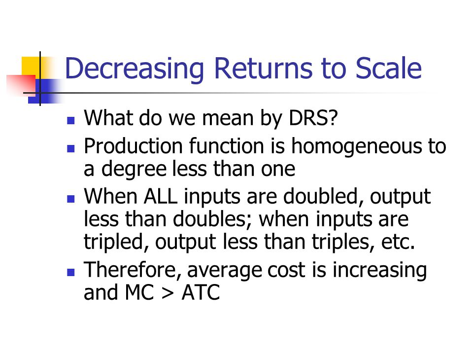 Decreasing Returns to Scale