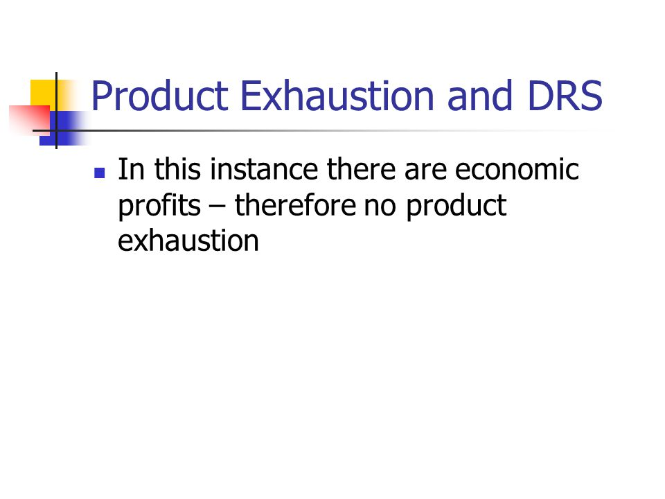 Product Exhaustion and DRS