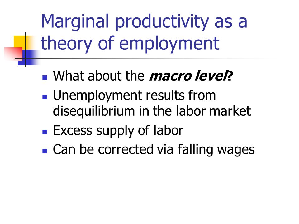 Marginal productivity as a theory of employment