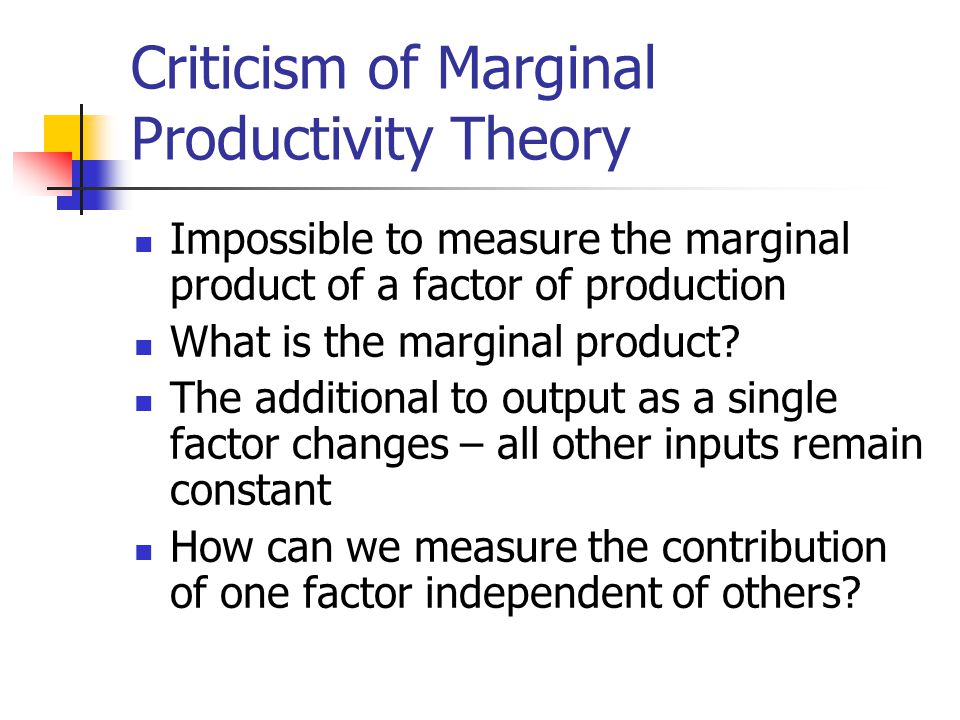 Criticism of Marginal Productivity Theory