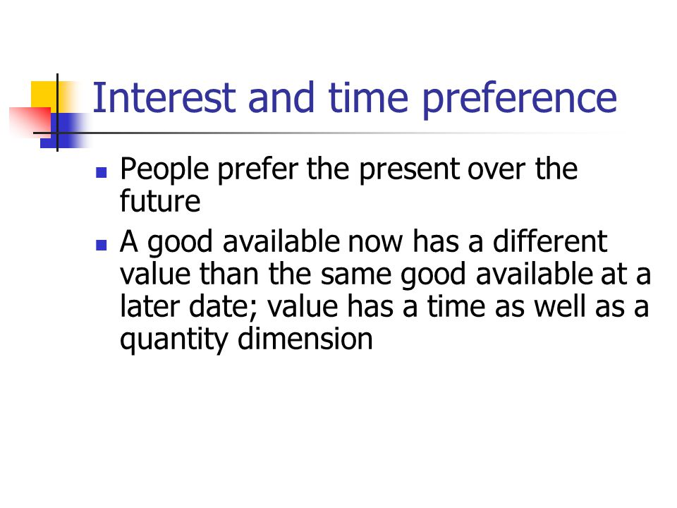 Interest and time preference