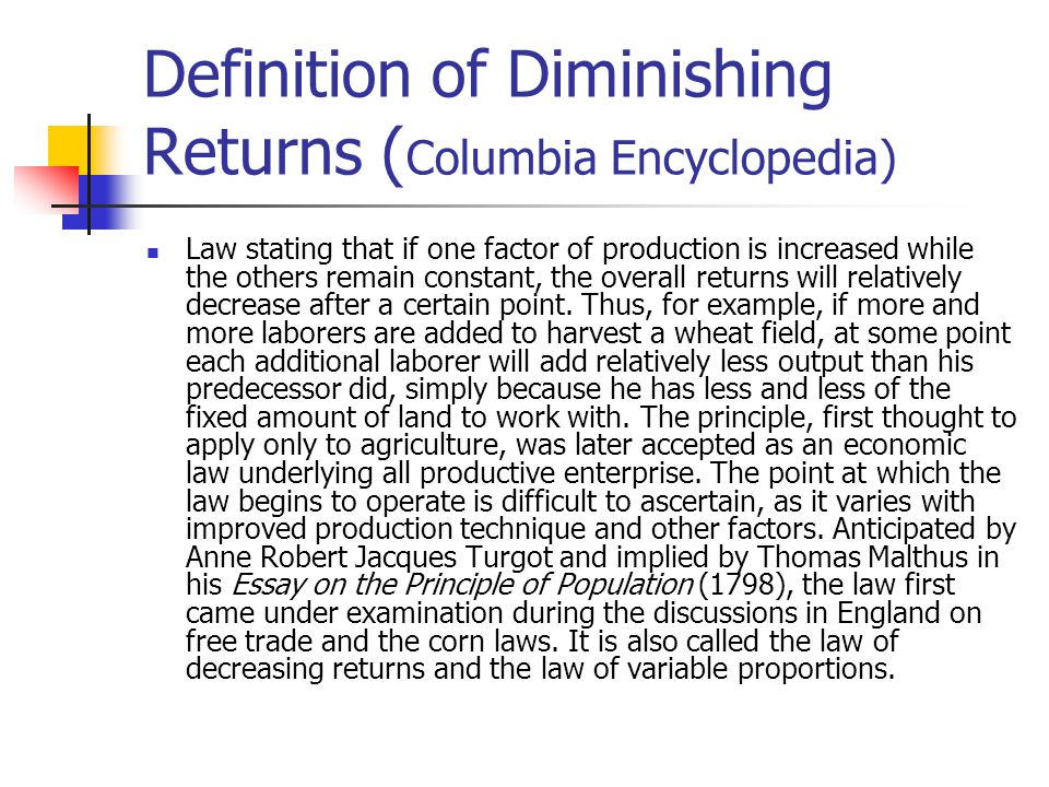 Definition of Diminishing Returns (Columbia Encyclopedia)