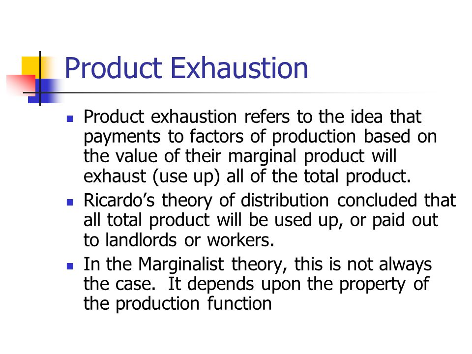Product Exhaustion