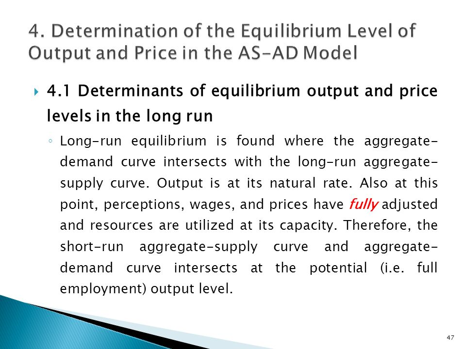 4. Determination of the Equilibrium Level of Output and Price in the AS-AD Model