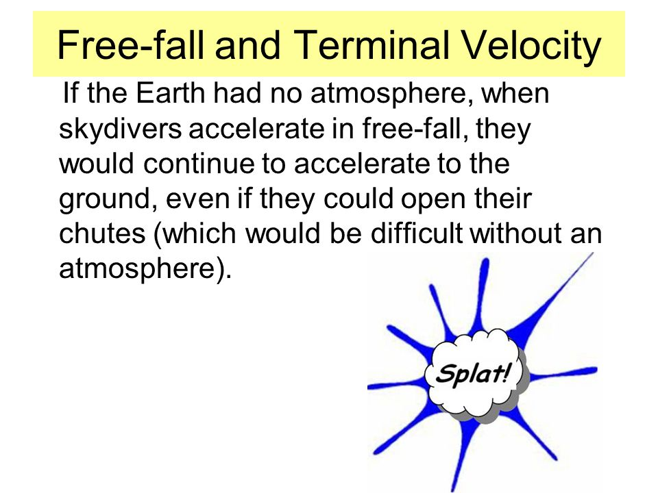Free-fall and Terminal Velocity