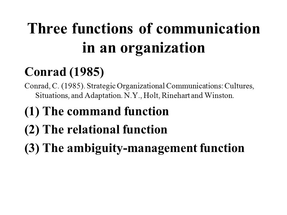 Three functions of communication in an organization