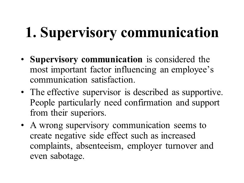 1. Supervisory communication