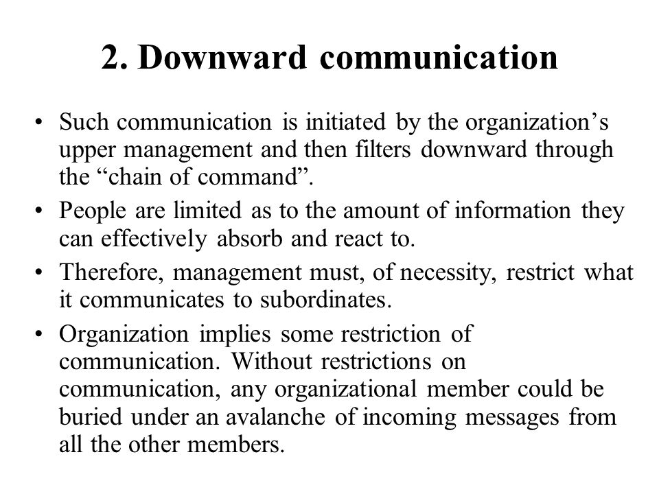 2. Downward communication