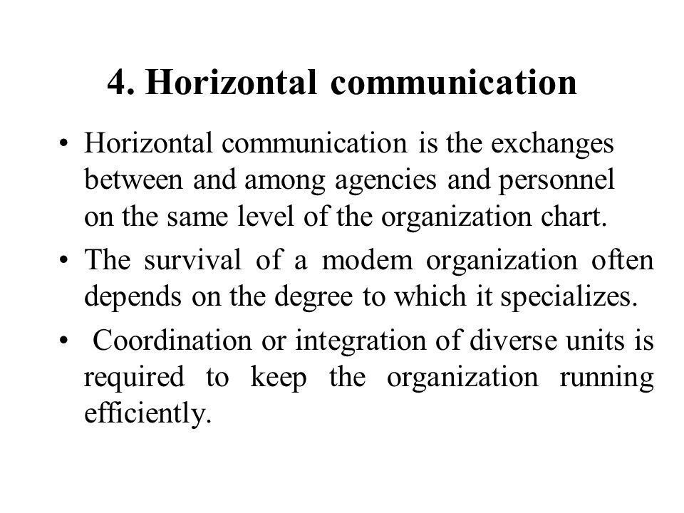 4. Horizontal communication