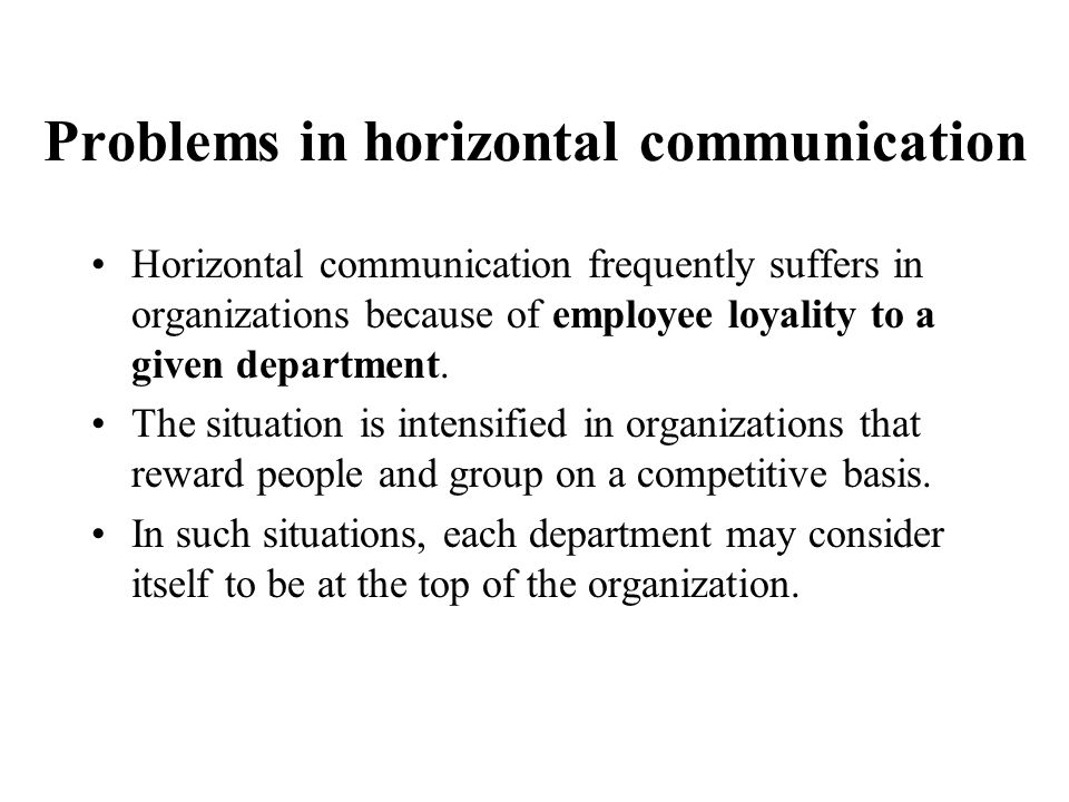 Problems in horizontal communication