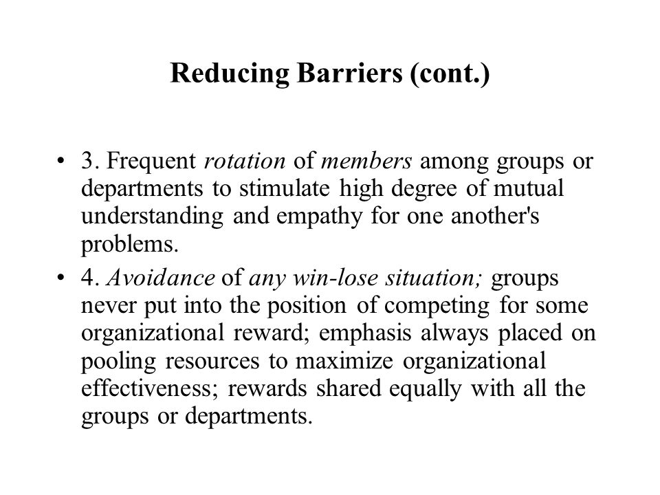 Reducing Barriers (cont.)