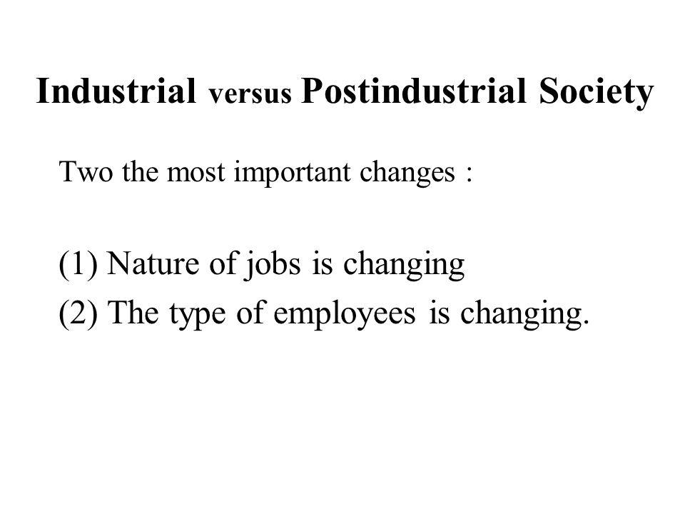 Industrial versus Postindustrial Society