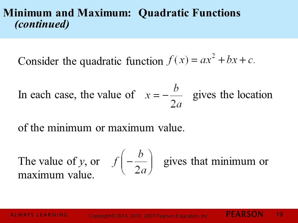 Minimum and Maximum: Quadratic Functions (continued)
