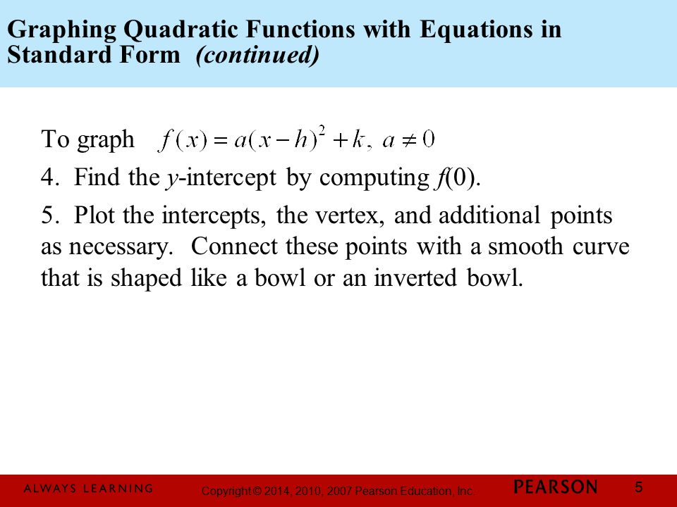 Graphing Quadratic Functions with Equations in Standard Form (continued)
