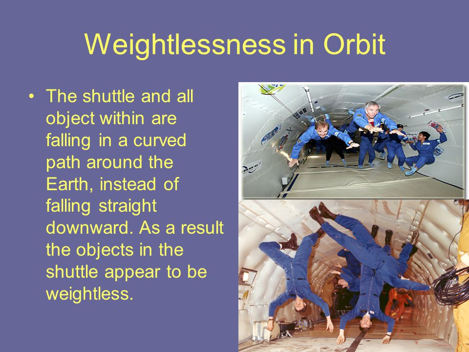 Weightlessness in Orbit