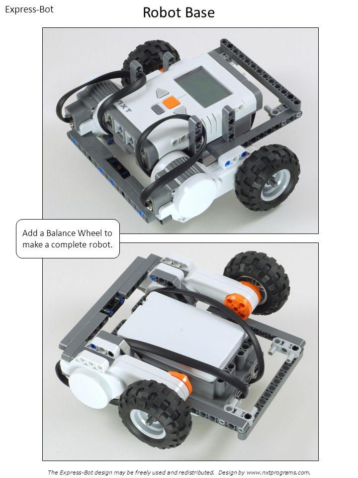 Add a Balance Wheel to make a complete robot.
