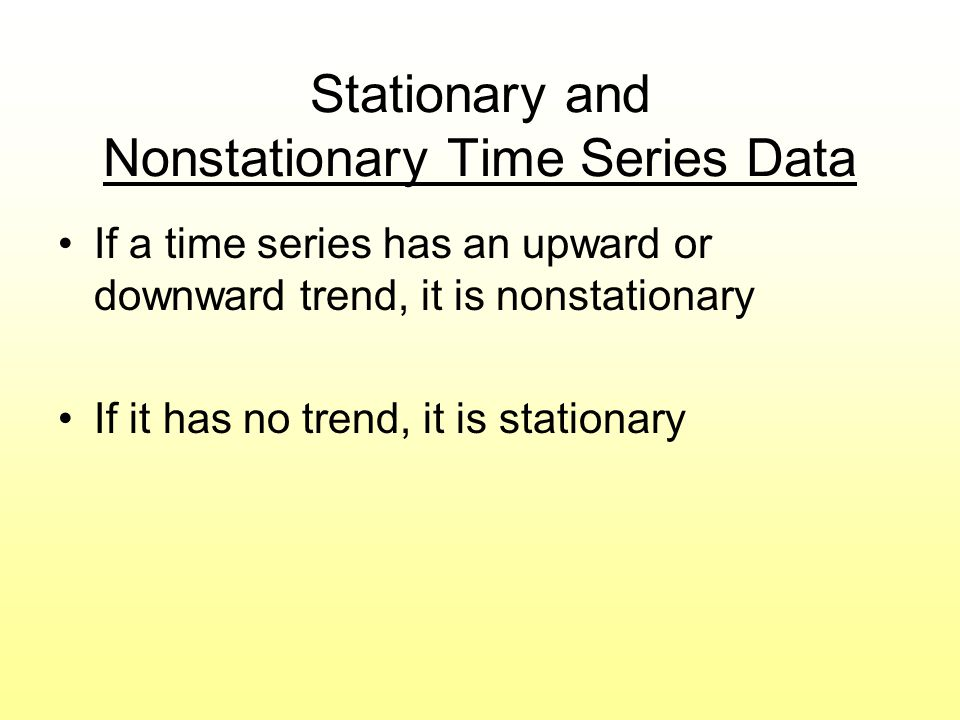 Stationary and Nonstationary Time Series Data