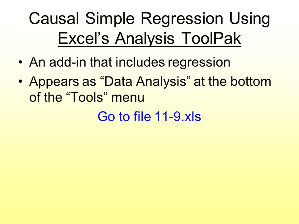 Causal Simple Regression Using Excel's Analysis ToolPak