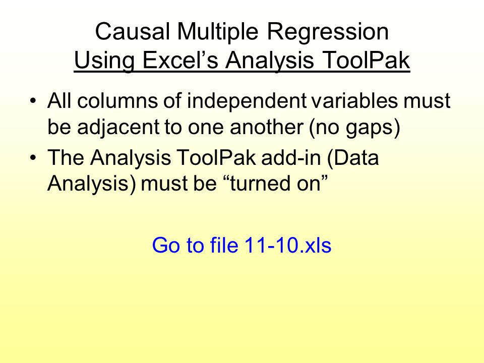 Causal Multiple Regression Using Excel's Analysis ToolPak