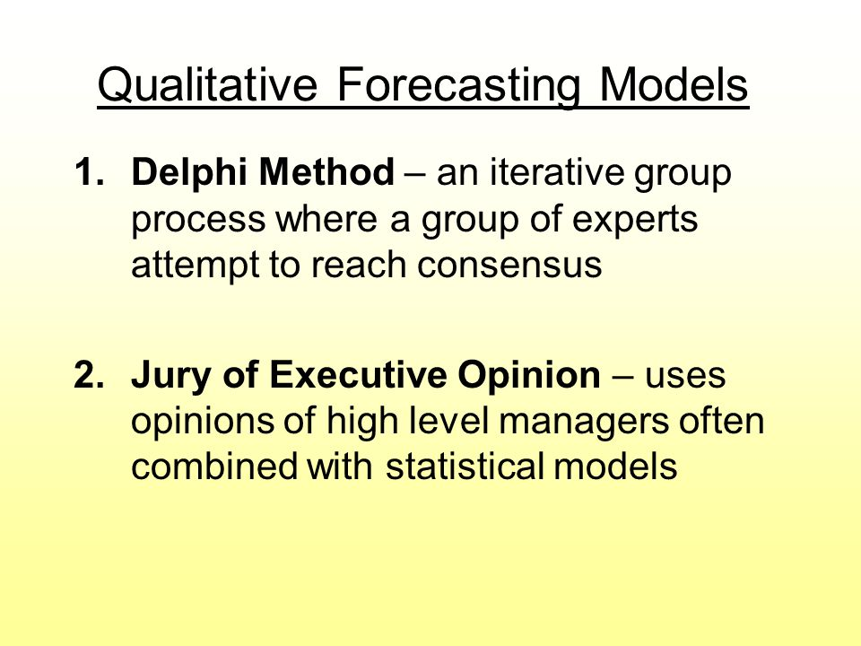 Qualitative Forecasting Models