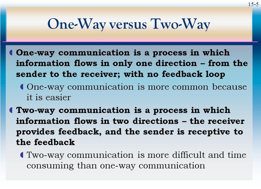 One-Way versus Two-Way