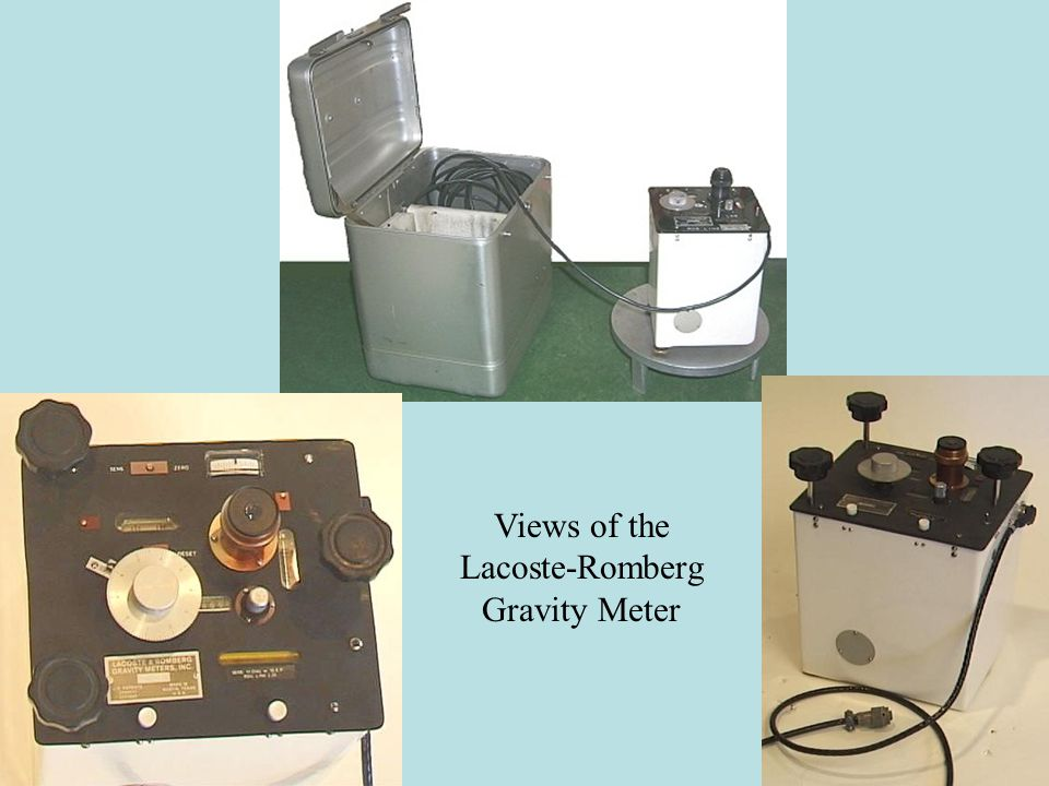 Views of the Lacoste-Romberg Gravity Meter