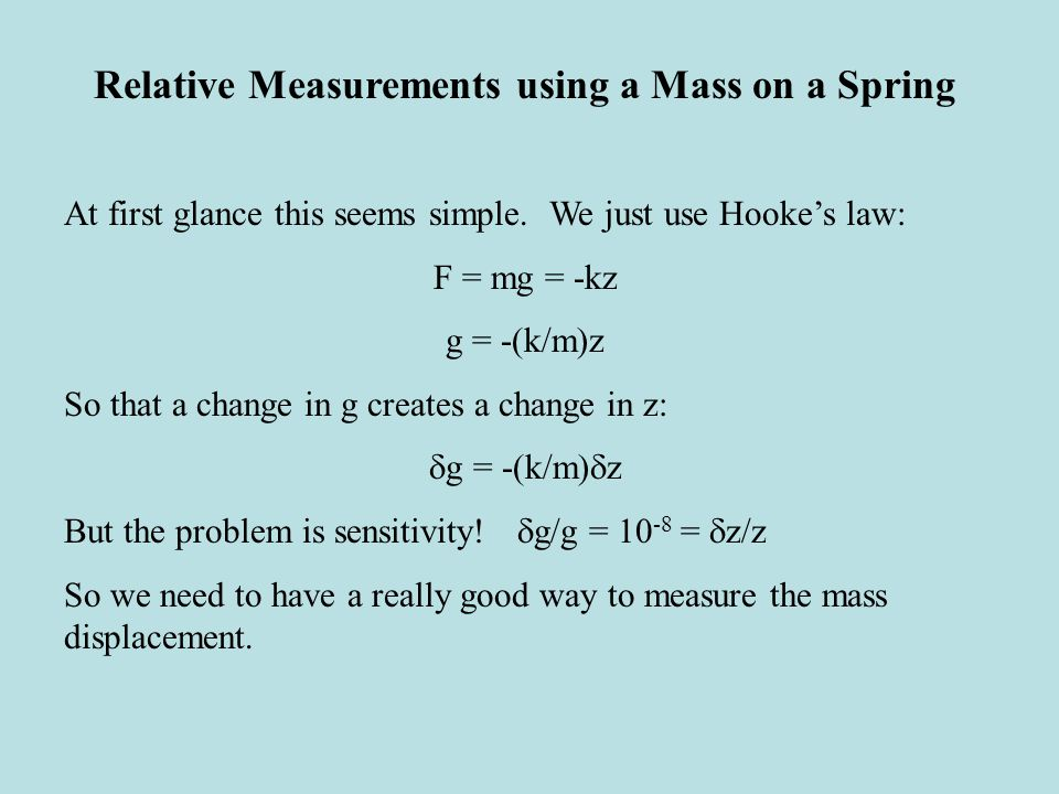 Relative Measurements using a Mass on a Spring