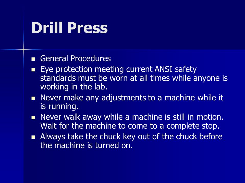 Drill Press General Procedures