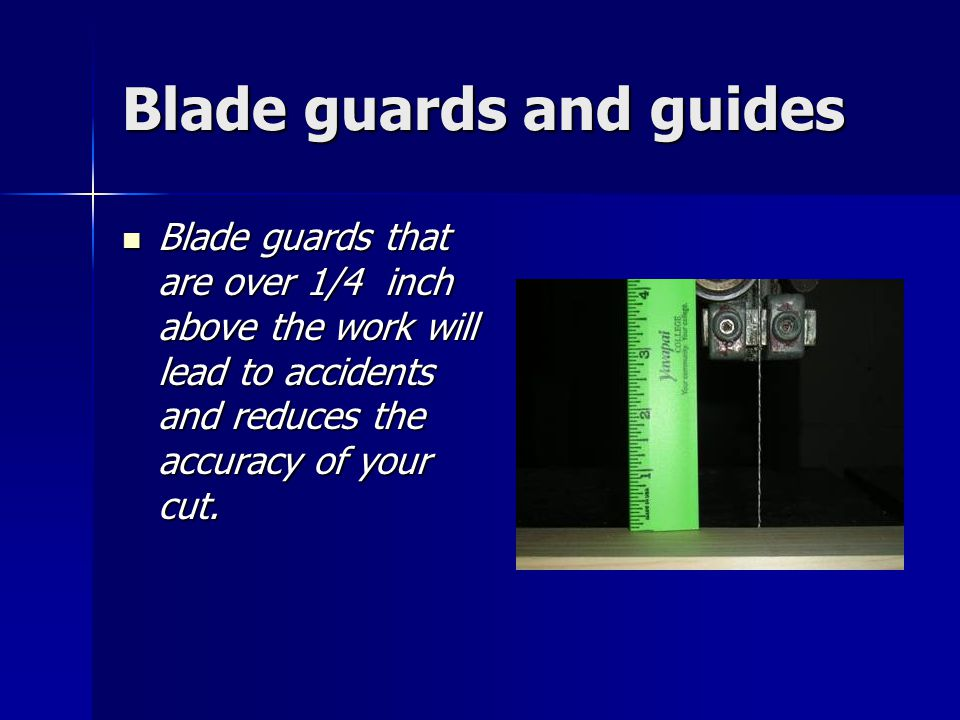 Blade guards and guides