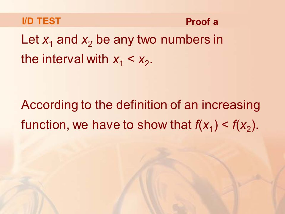 Let x1 and x2 be any two numbers in the interval with x1 < x2.
