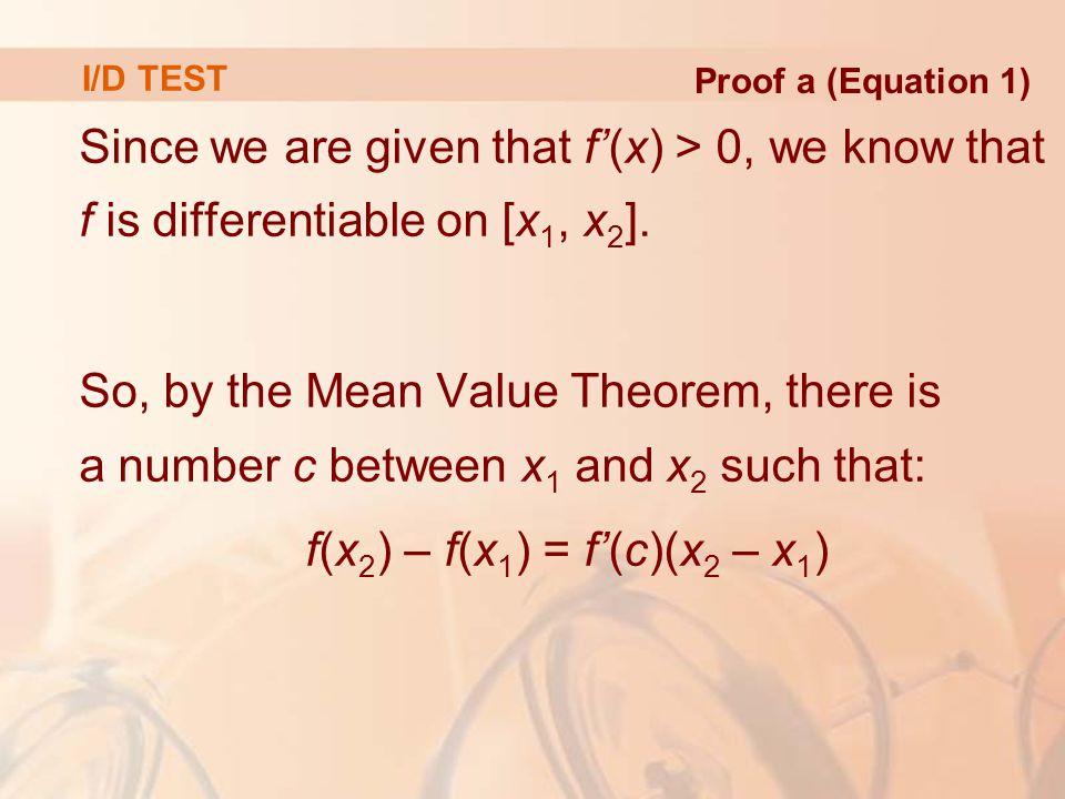 f(x2) – f(x1) = f'(c)(x2 – x1)