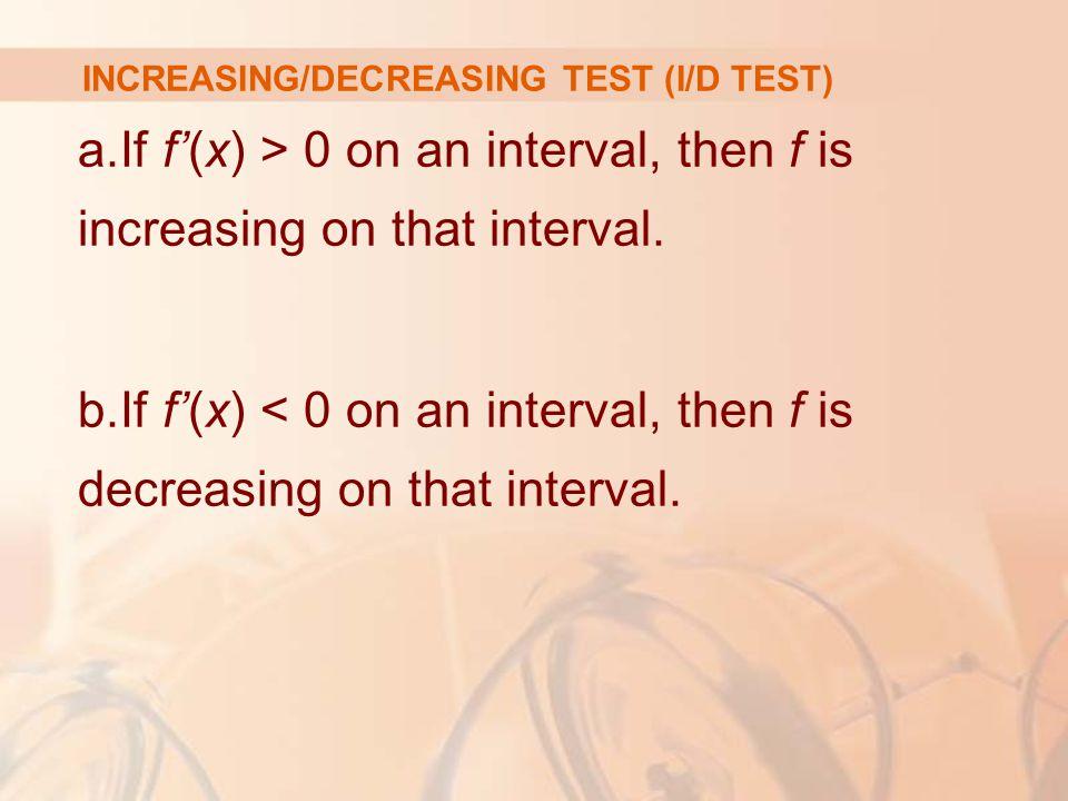 INCREASING/DECREASING TEST (I/D TEST)