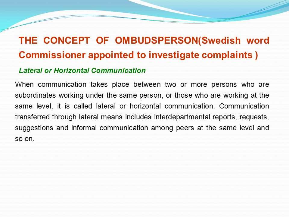 THE CONCEPT OF OMBUDSPERSON(Swedish word Commissioner appointed to investigate complaints )