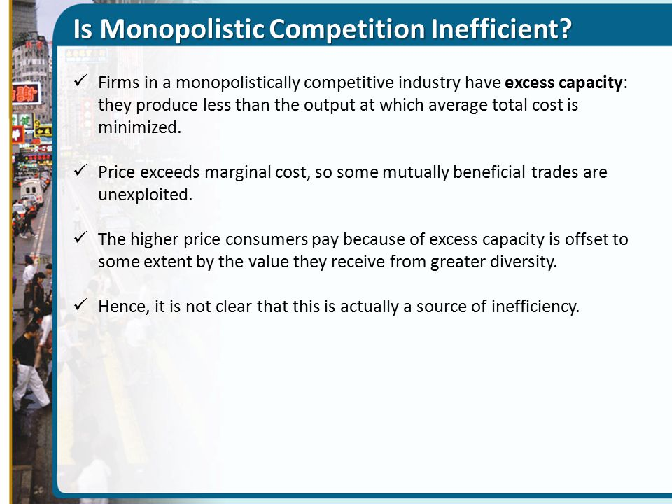 Is Monopolistic Competition Inefficient