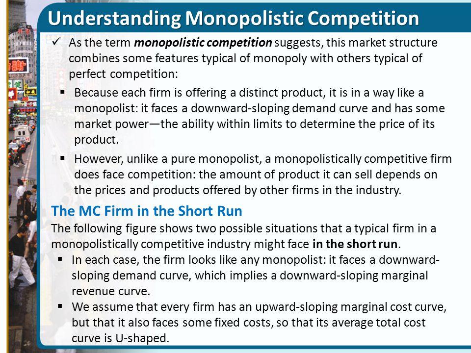 Understanding Monopolistic Competition