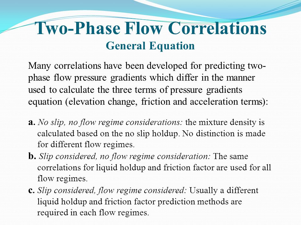Two-Phase Flow Correlations General Equation