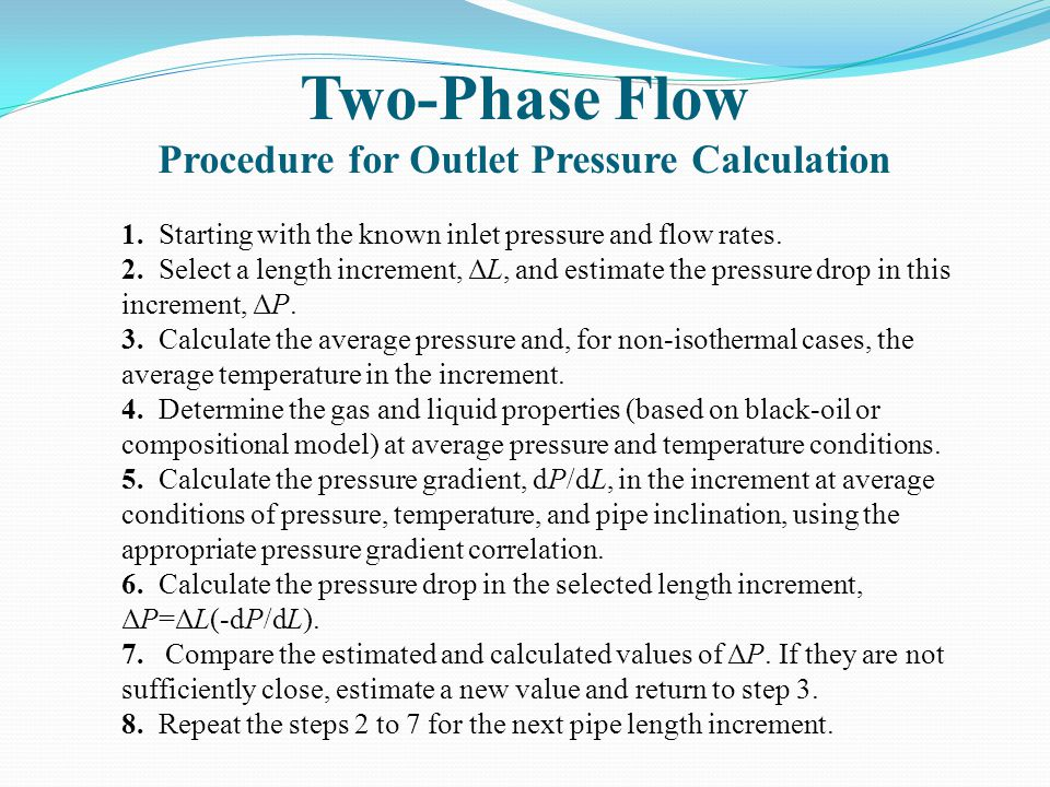 Two-Phase Flow Procedure for Outlet Pressure Calculation