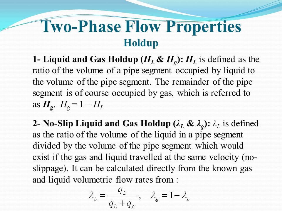 Two-Phase Flow Properties Holdup