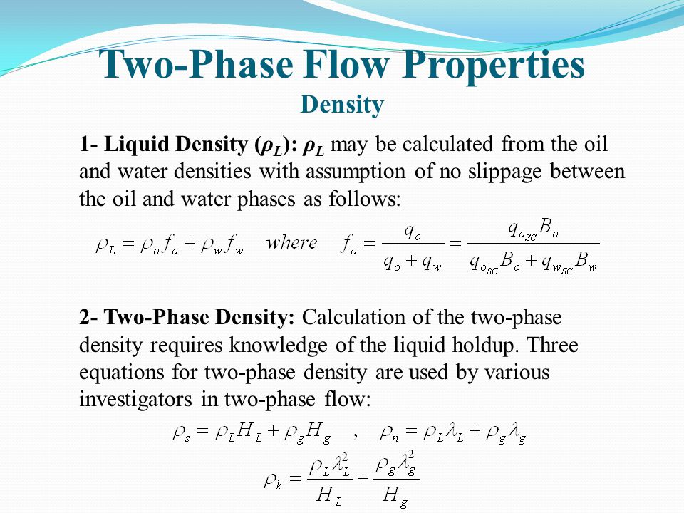 Two-Phase Flow Properties Density