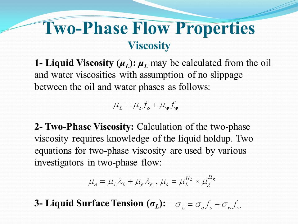 Two-Phase Flow Properties Viscosity