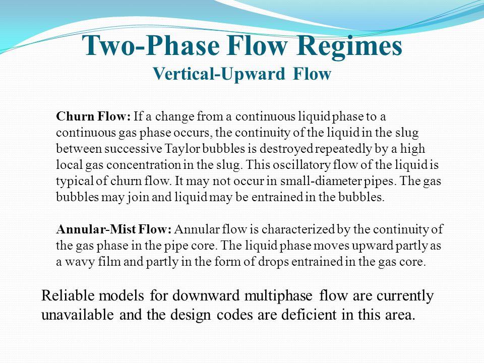 Two-Phase Flow Regimes Vertical-Upward Flow