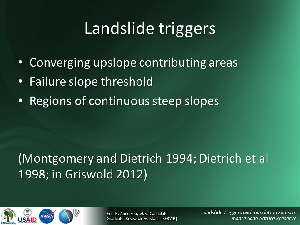 Landslide triggers Converging upslope contributing areas