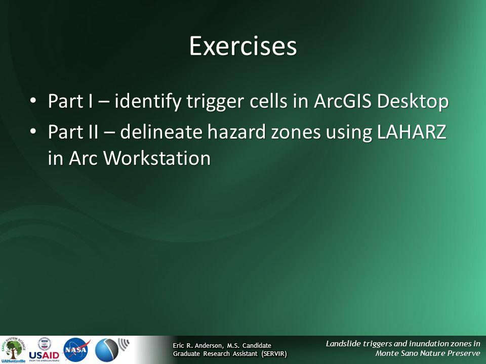 Exercises Part I – identify trigger cells in ArcGIS Desktop