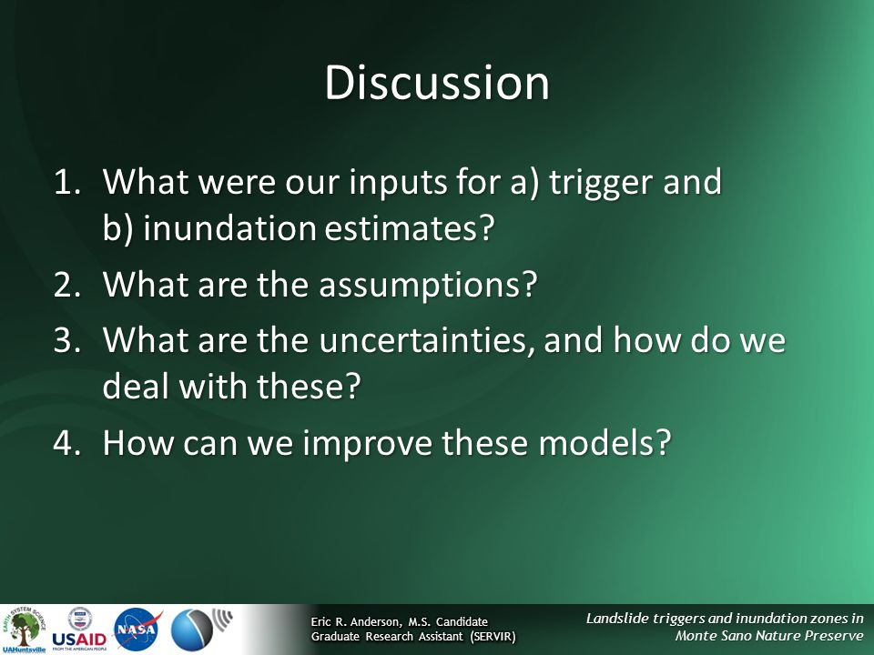 Discussion What were our inputs for a) trigger and b) inundation estimates What are the assumptions