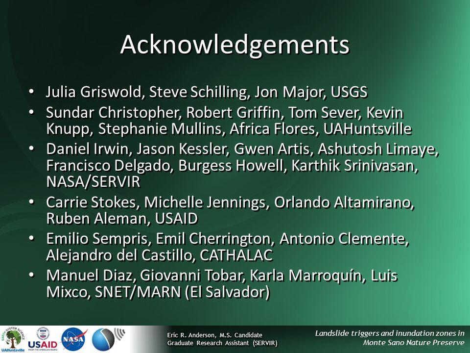 Acknowledgements Julia Griswold, Steve Schilling, Jon Major, USGS