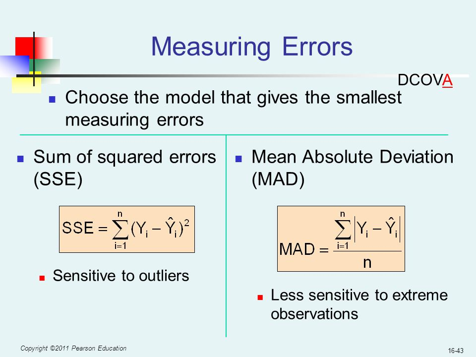 Measuring Errors DCOVA. Choose the model that gives the smallest measuring errors. Sum of squared errors (SSE)