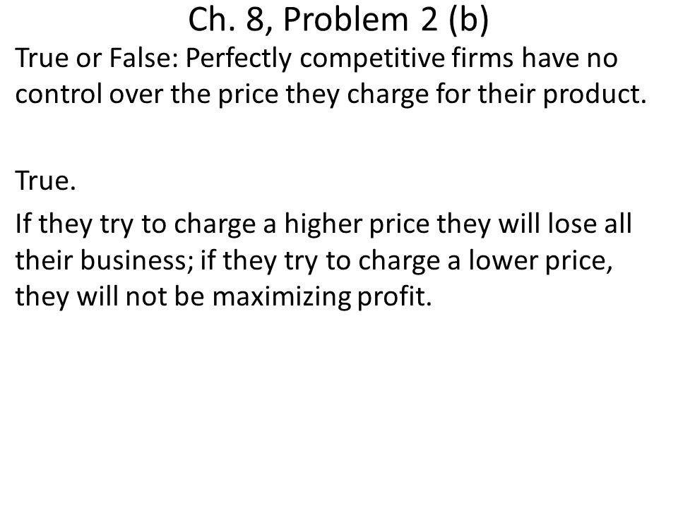 Ch. 8, Problem 2 (b)
