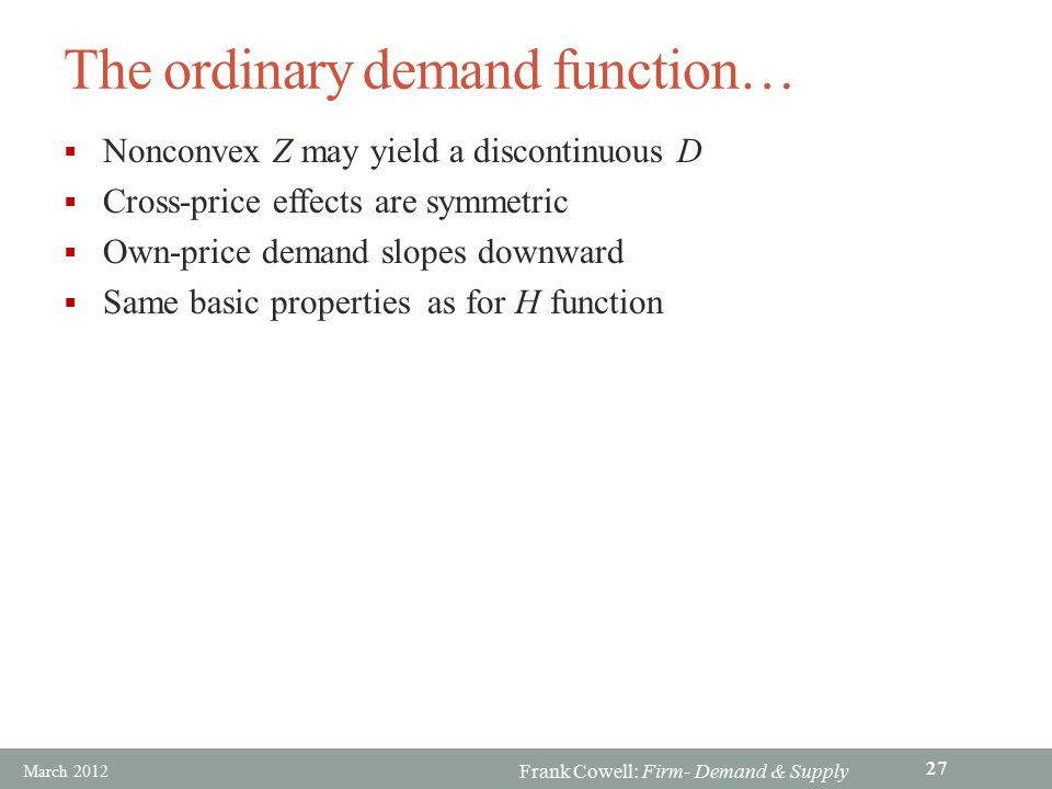 The ordinary demand function…