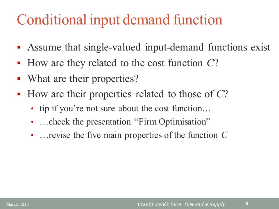 Conditional input demand function