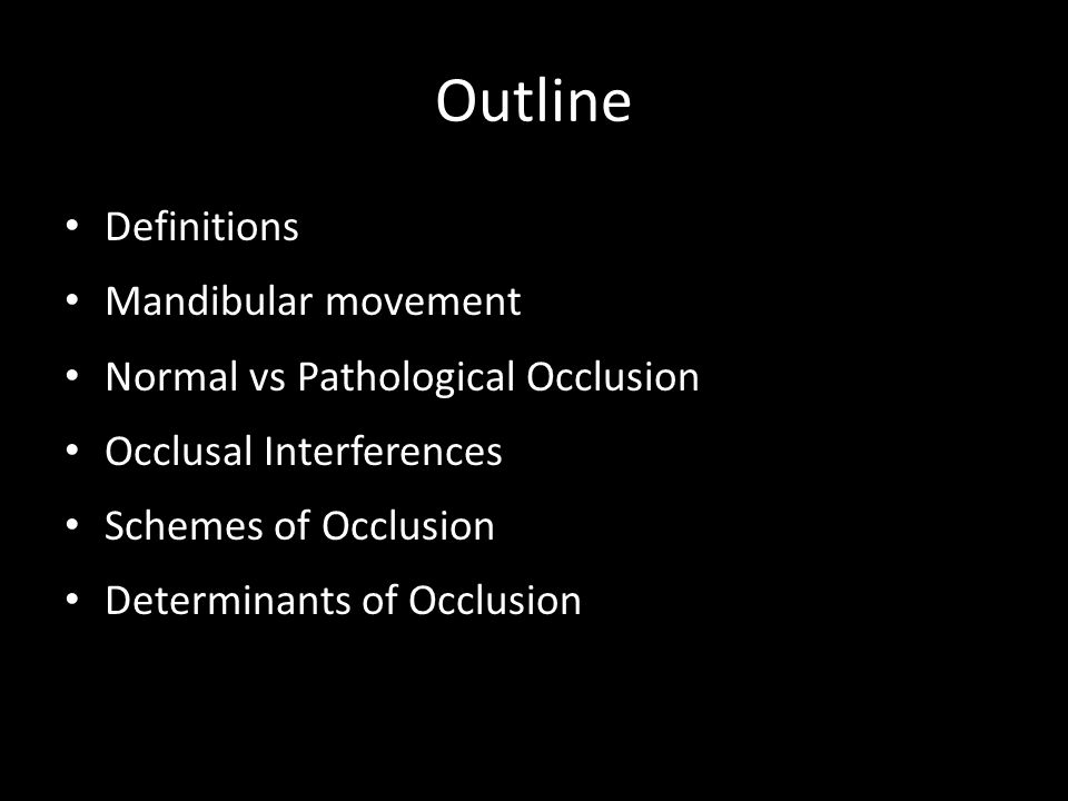 Outline Definitions Mandibular movement